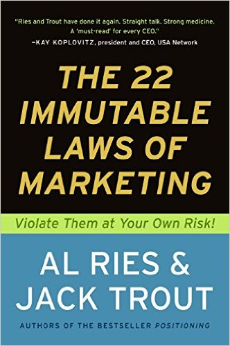 The 22 immutable laws of marketing -- Summary
