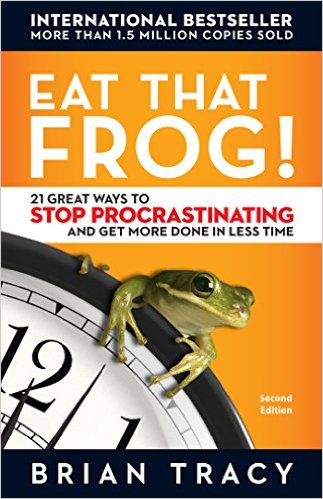 Eat that frog -- Summary