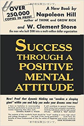 Success Through a Positive Mental Attitude -- Summary