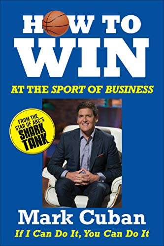 How to Win at the Sport of Business — Summary