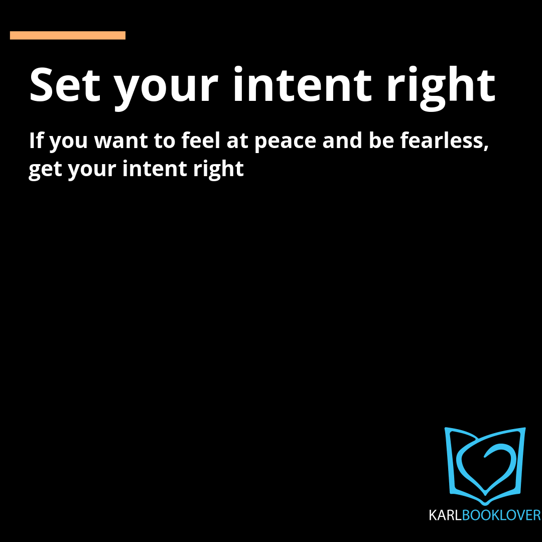 Get your intent right