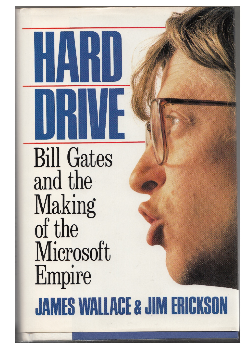 Hard Drive: Bill Gates and the Making of the Microsoft Empire — Summary