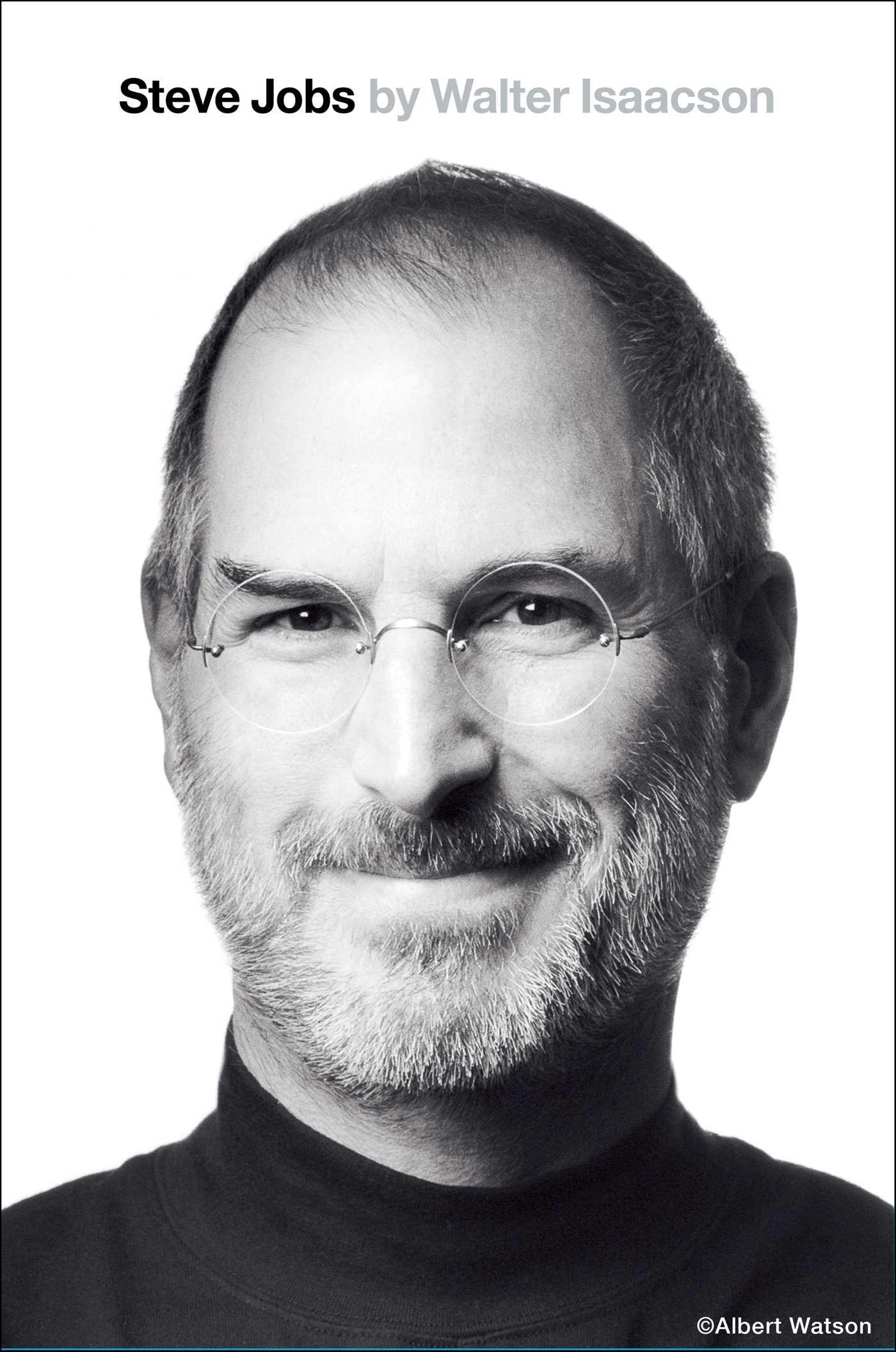Steve Jobs by Walter Isaacson — Summary